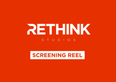 RETHINK SCREENING REEL